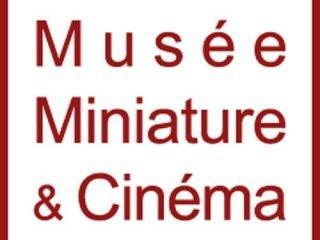 The Musée Cinéma et Miniature